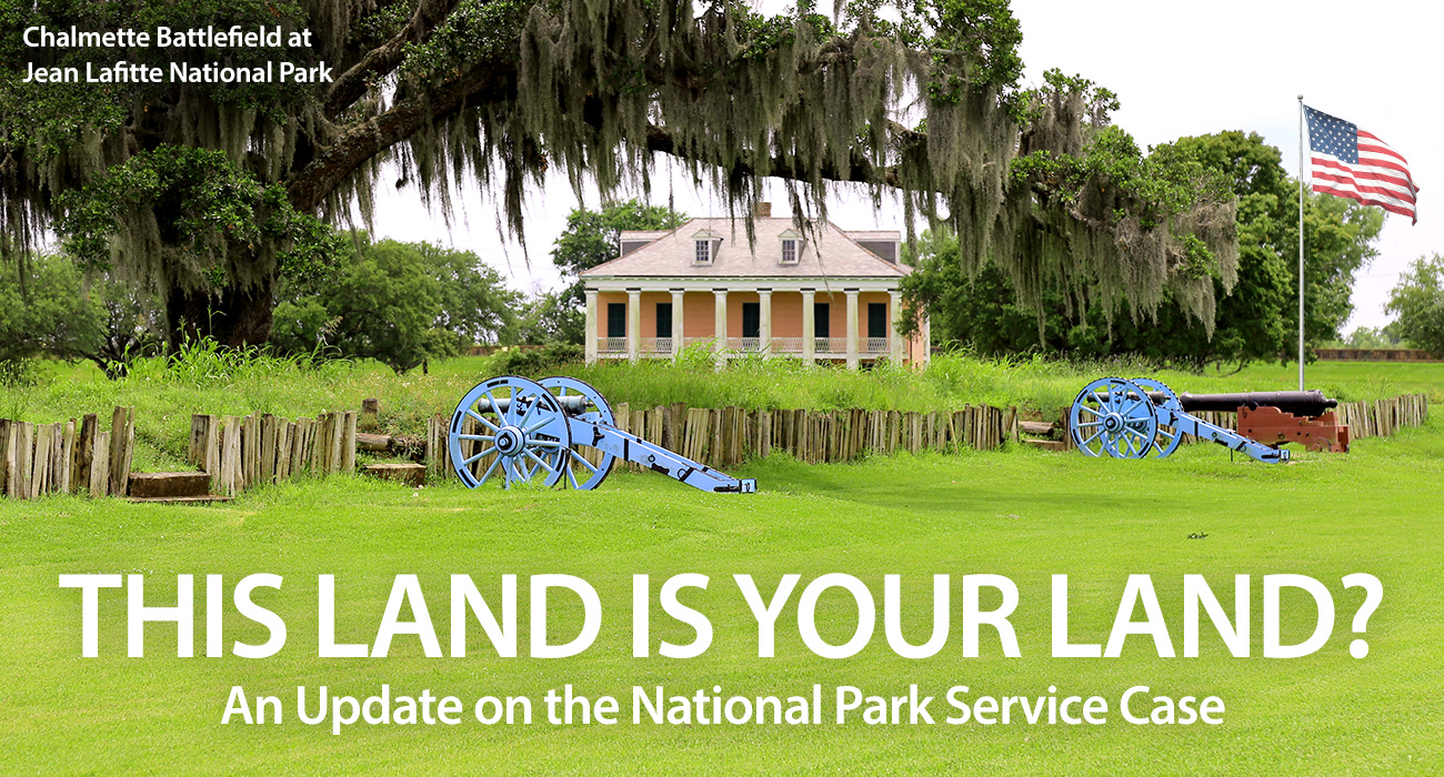 This Land Is Your Land? - An NPS Case Update