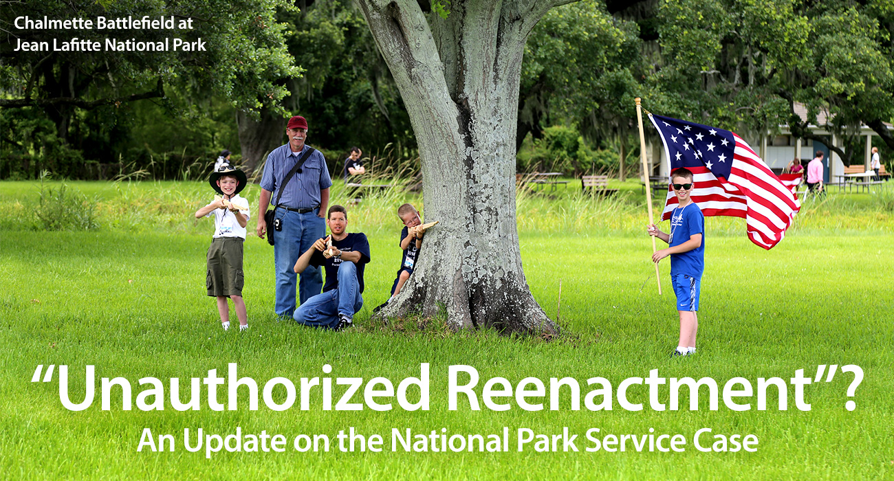 """""""Unauthorized Reenactment""""? A National Park Service Update"""