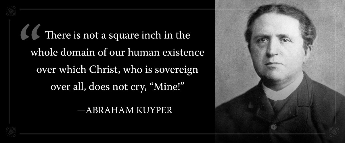 Image result for kuyper not one square inch