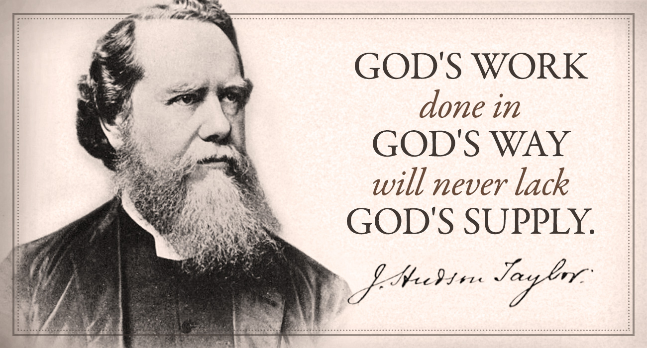 God's Work Done in God's Way Will Never Lack God's Supply