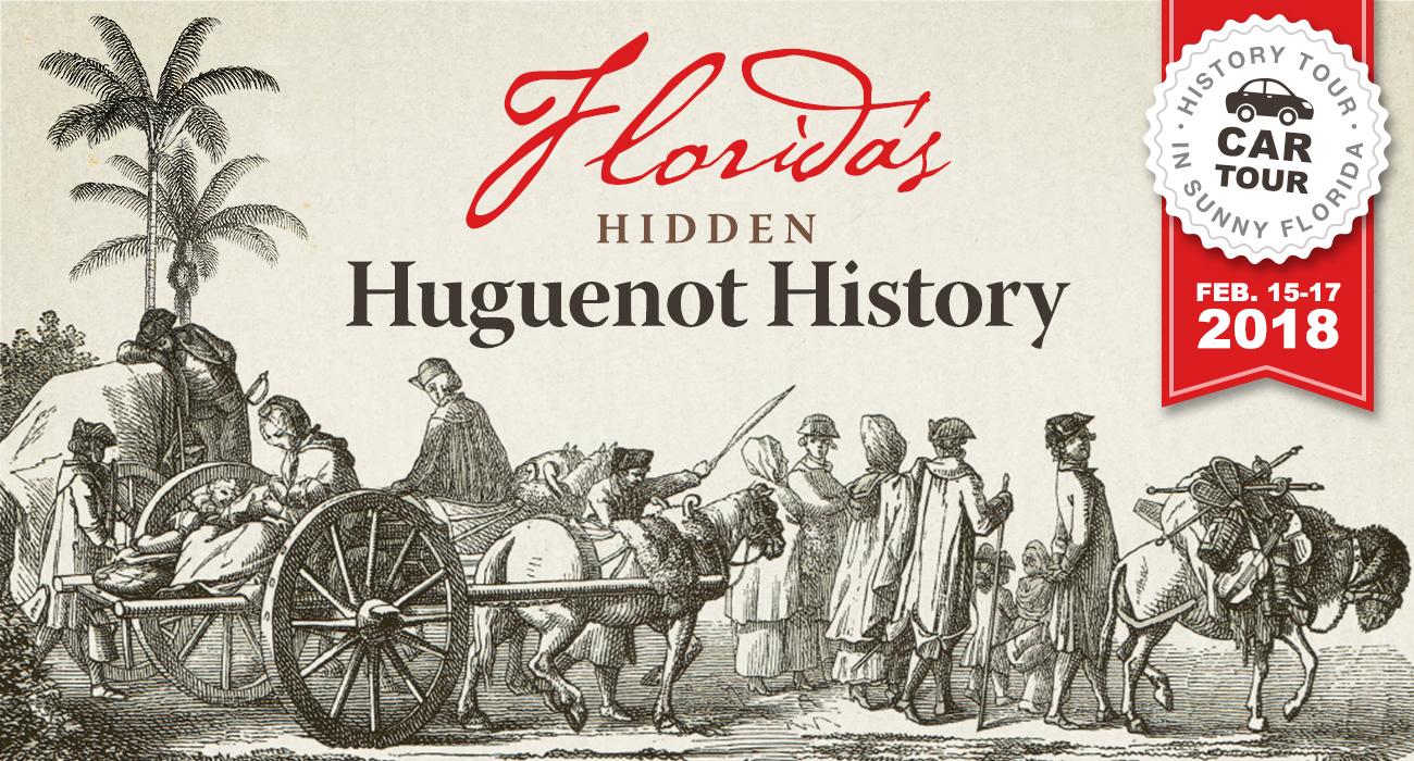 Florida's Hidden Huguenot History