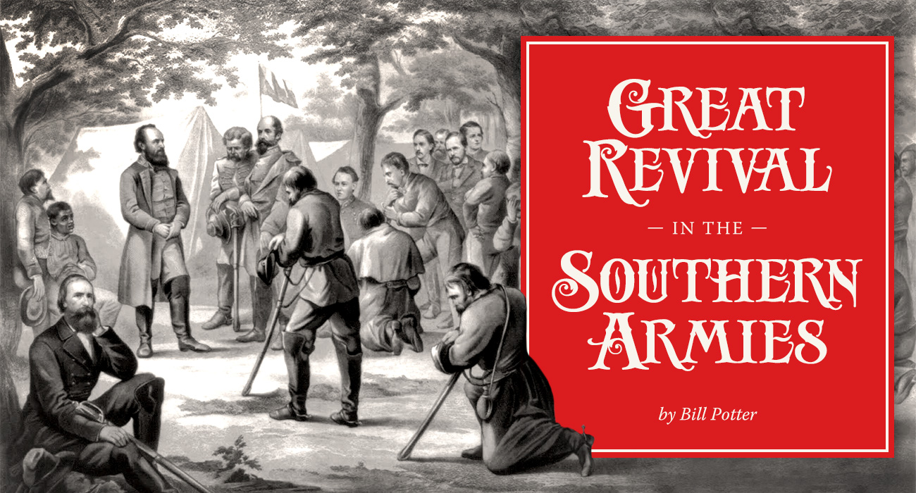 Great Revival in the Southern Armies by Bill Potter