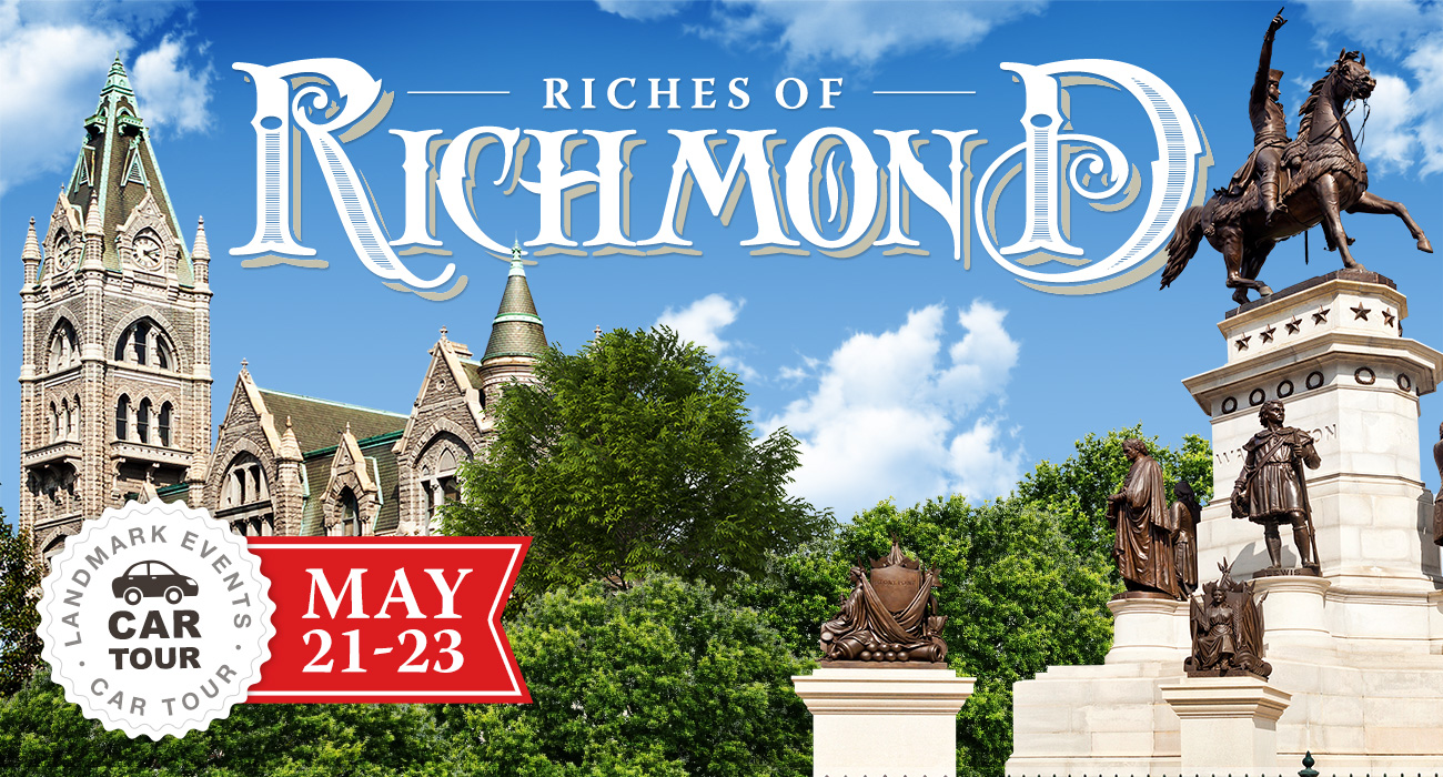 Richmond — Monuments, Memories and More!