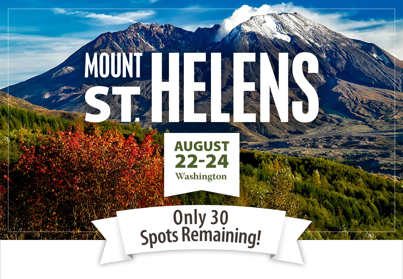 Mt. St. Helens — An Eruption of Education, Exploration and Fun!