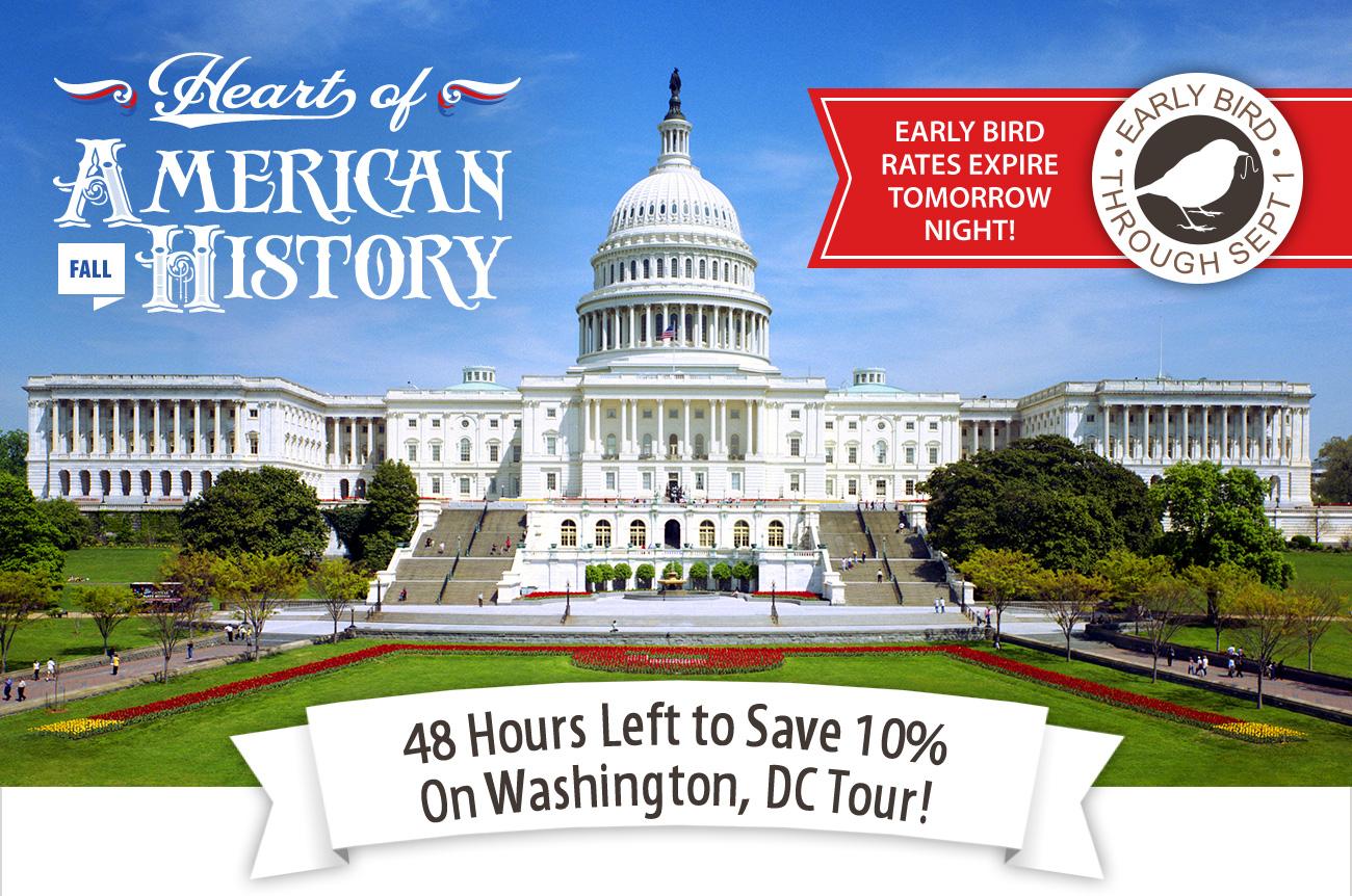 48 Hours Left to Save 10% on Washington, DC Tour!
