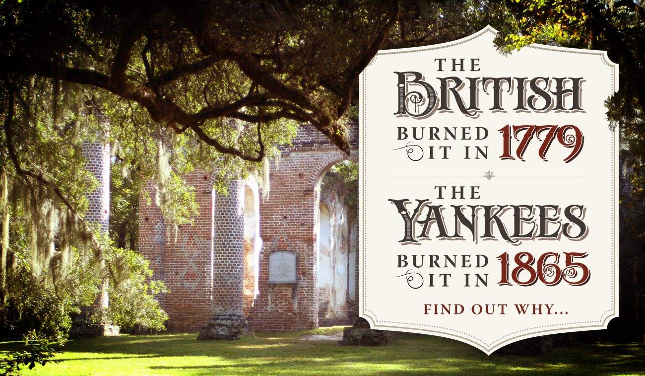 The British Burned it in 1779, the Yankees in 1865...