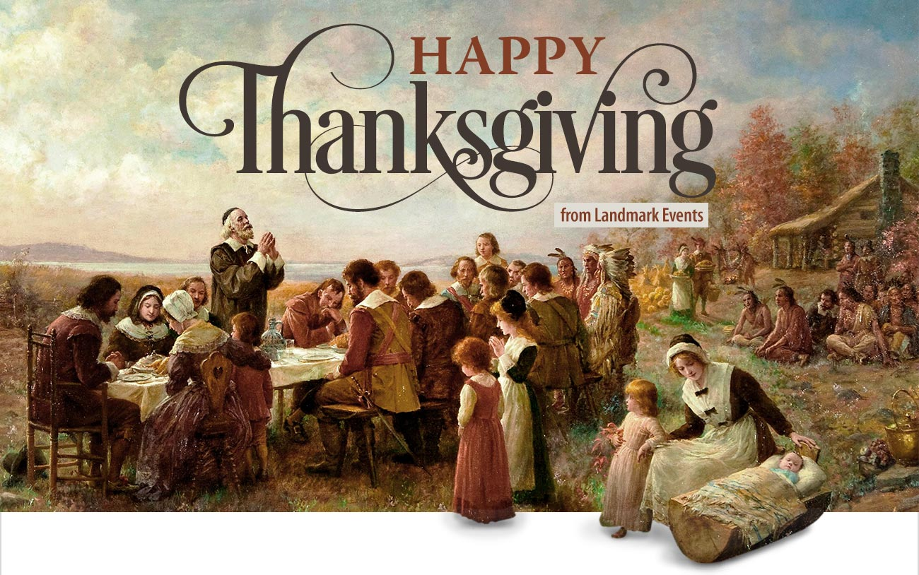 Happy Thanksgiving from Landmark Events!
