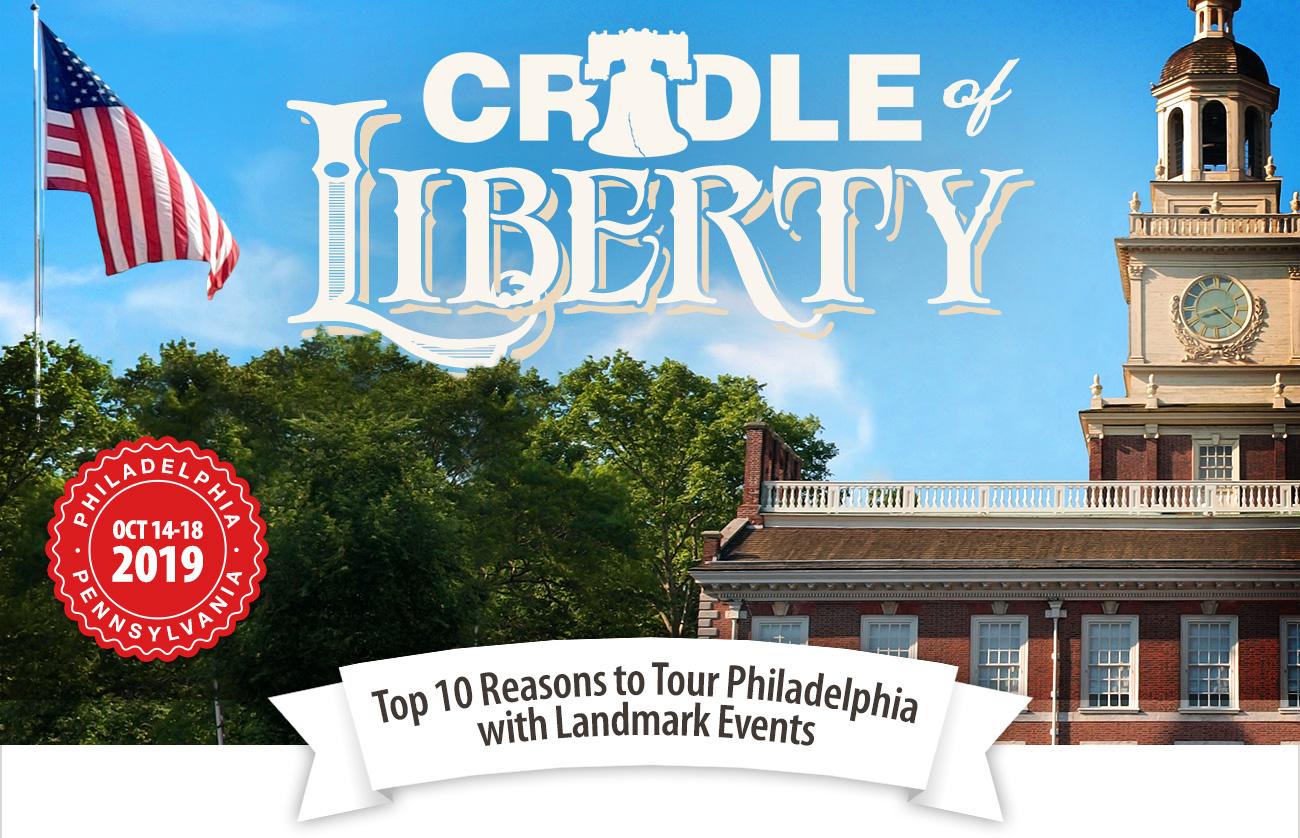 Top 10 Reasons to Tour Philadelphia with Landmark Events