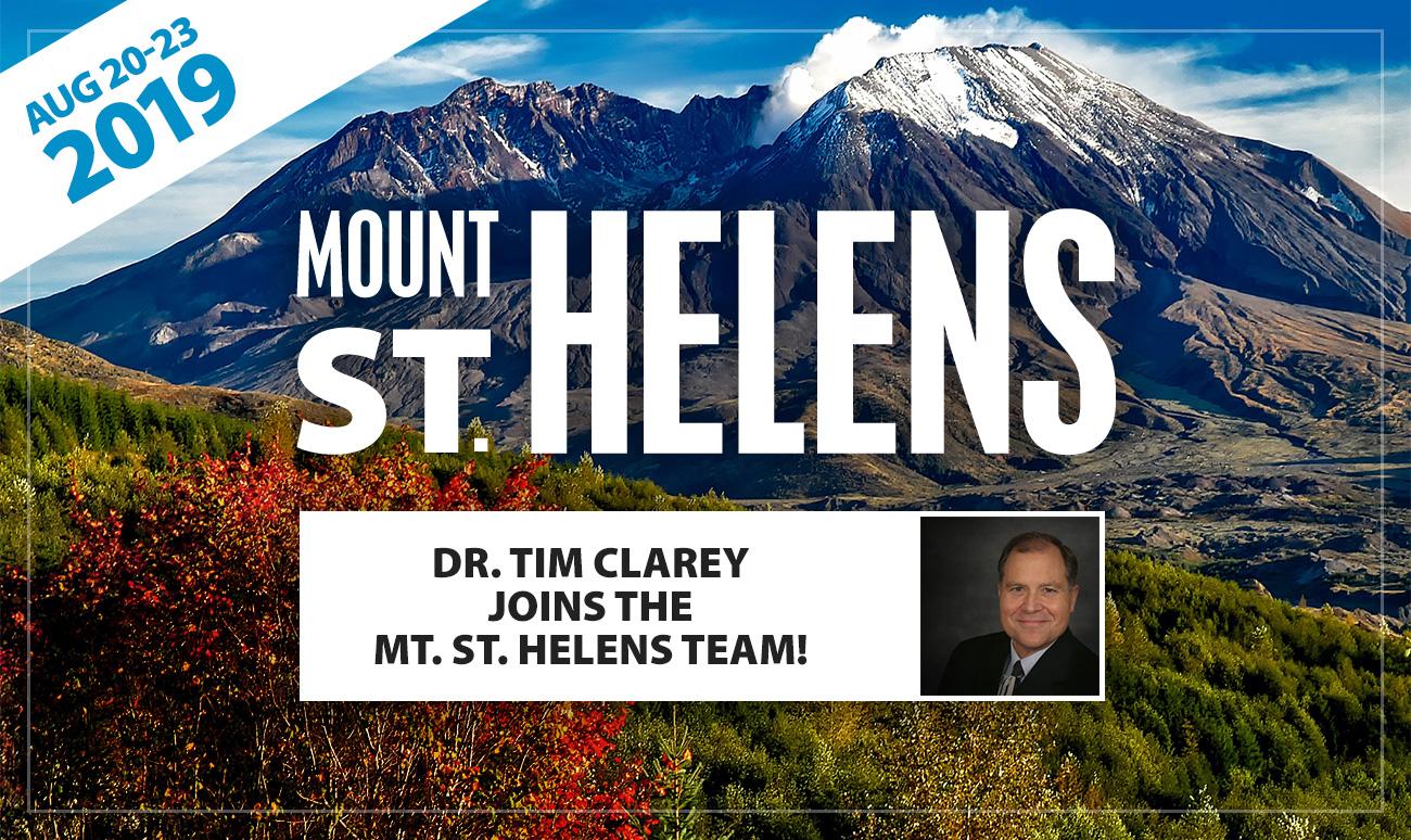 Dr. Tim Clarey Joins Mount St. Helens Team!