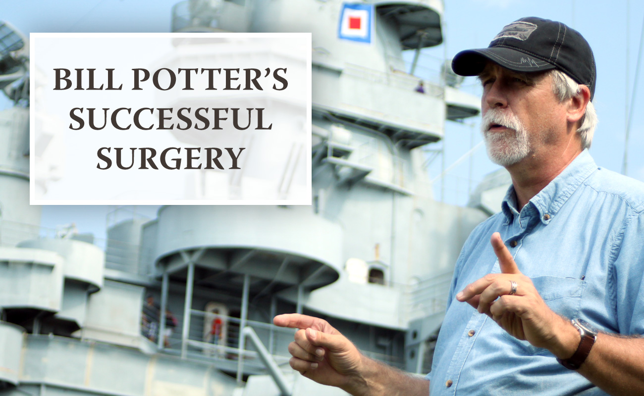 Bill Potter's Successful Surgery