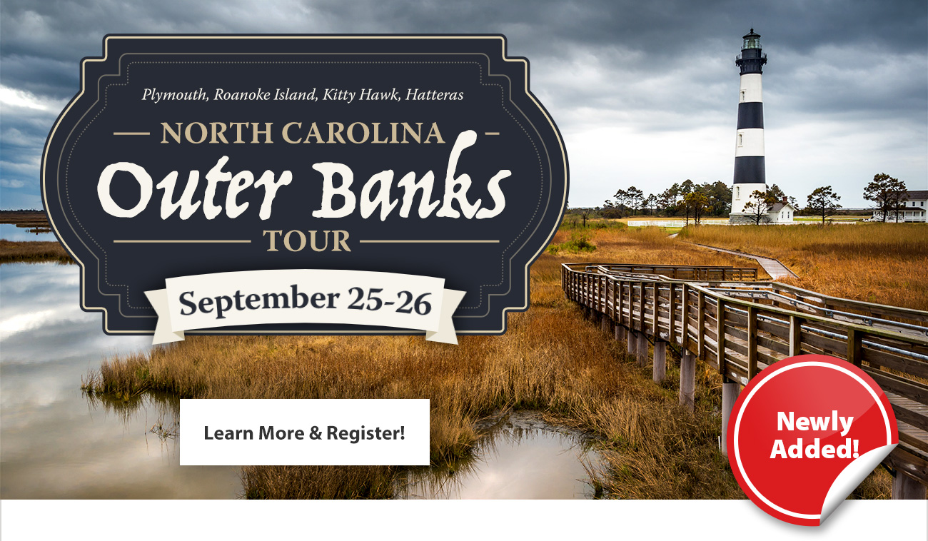 NEW! North Carolina Outer Banks Tour Next Month!