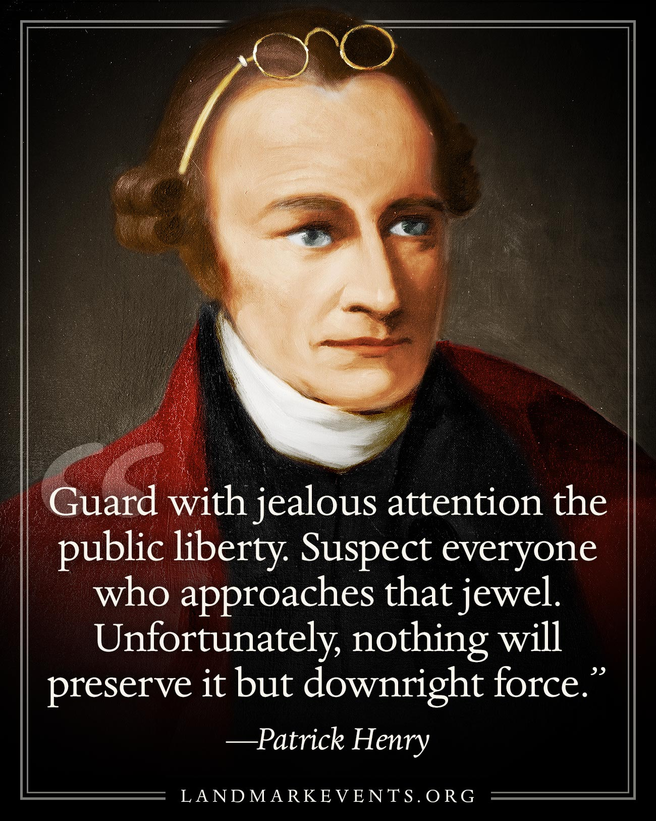 Voices from the Past - Patrick Henry on Guarding Liberty
