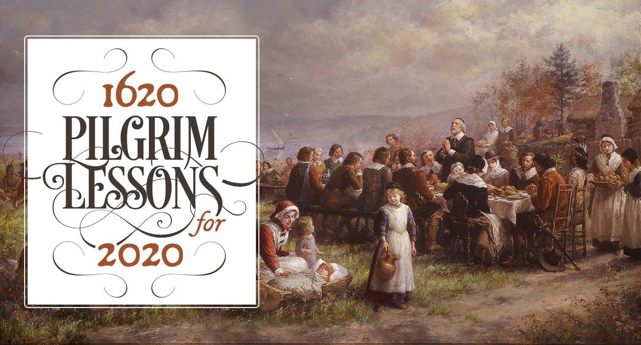 1620 Pilgrim Lessons for 2020