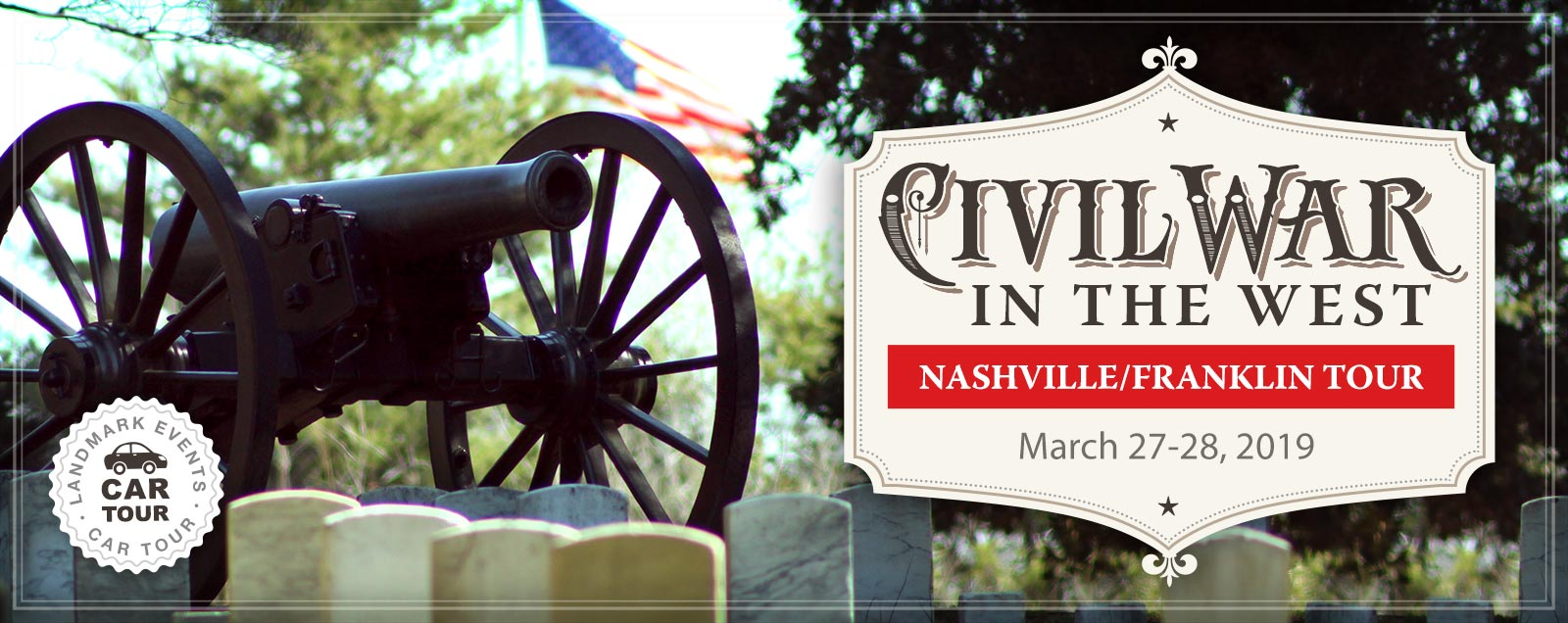 Civil War in the West Tour 2019 – Landmark Events