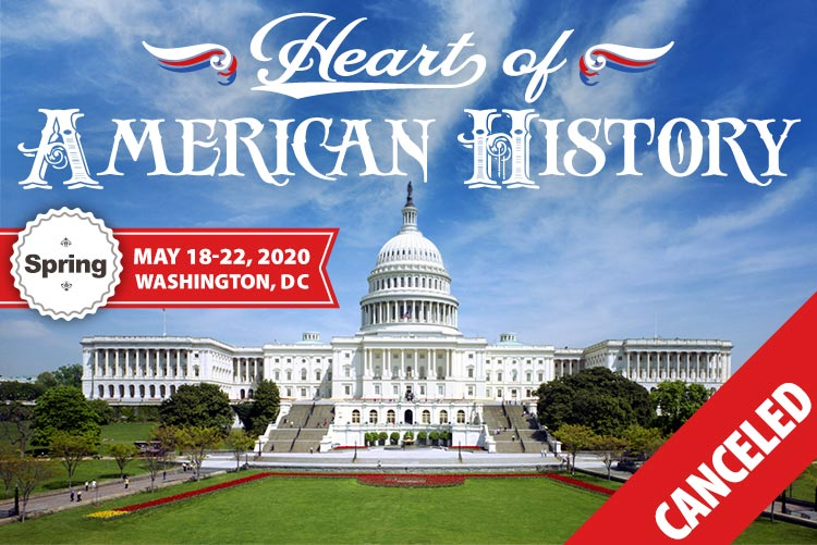 Washington Dc Events May 2020.Heart Of American History Tour 2020 Spring Landmark Events