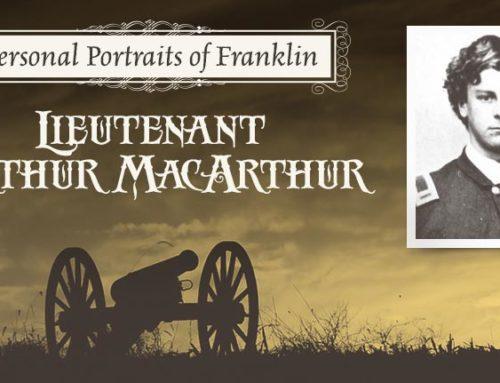 Personal Portraits of Franklin: Lieutenant Arthur MacArthur