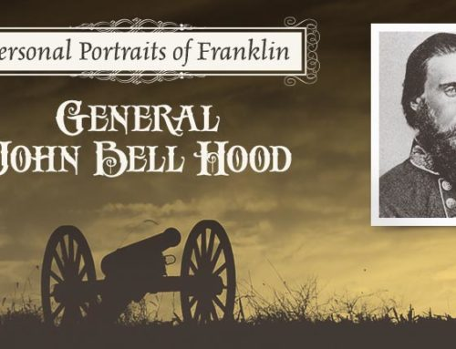 Personal Portraits of Franklin: General John Bell Hood