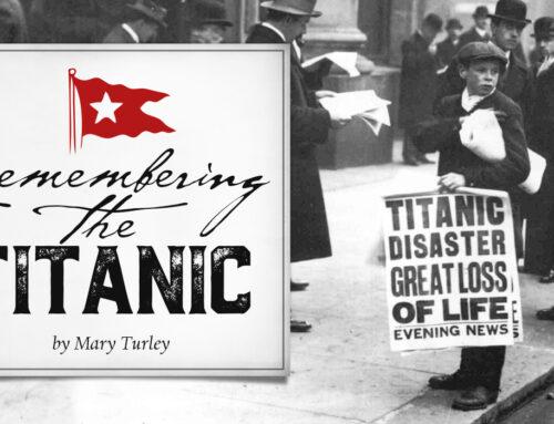 Remembering the Titanic
