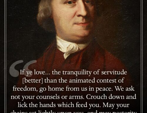 Samuel Adams on Servitude vs. Freedom