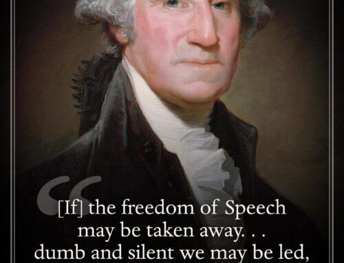 George Washington on Freedom of Speech